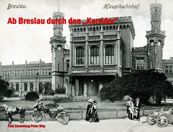 "Ab Breslau durch den ""Korridor"" ..."