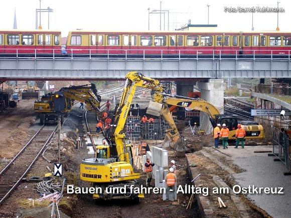 Bauen und fahren – Alltag am Ostkreuz