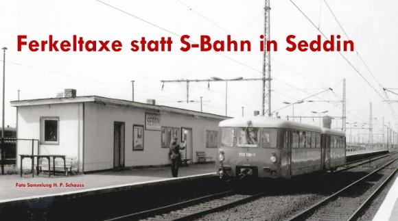 Ferkeltaxe statt S-Bahn in Seddin