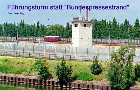 Führungsturm statt Bundespressestrand