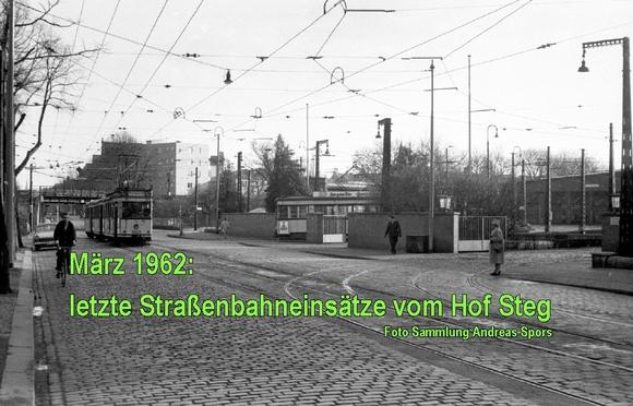 Letzte Straßenbahnen vom Hof Steg