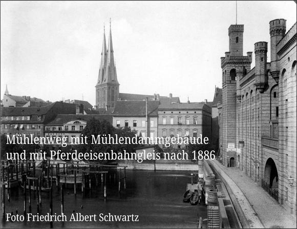 Der Mühlendamm und seine Straßenbahnen